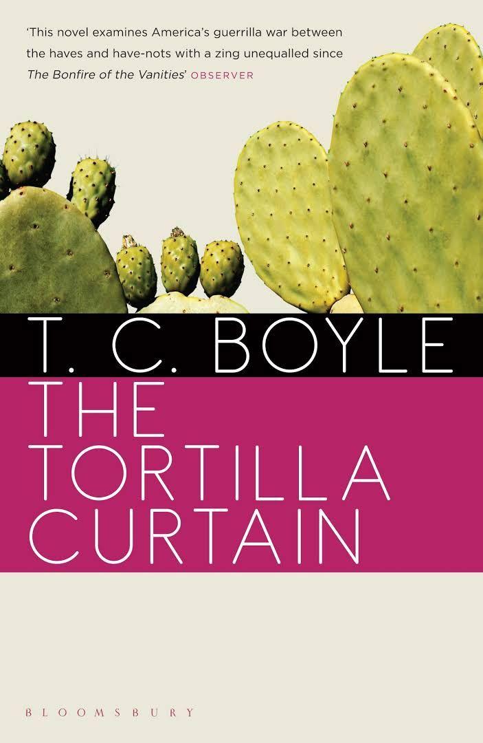 T C Boyle The Tortilla Curtain Tortilla Curtain Ebook Bloomsbury