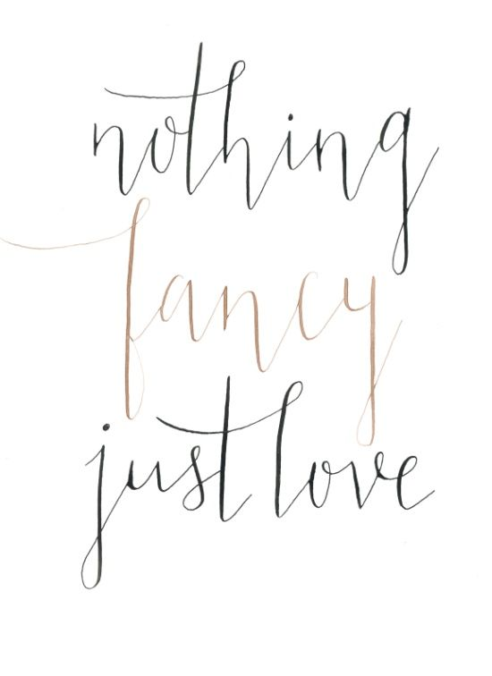 Nothing Fancy Just Love