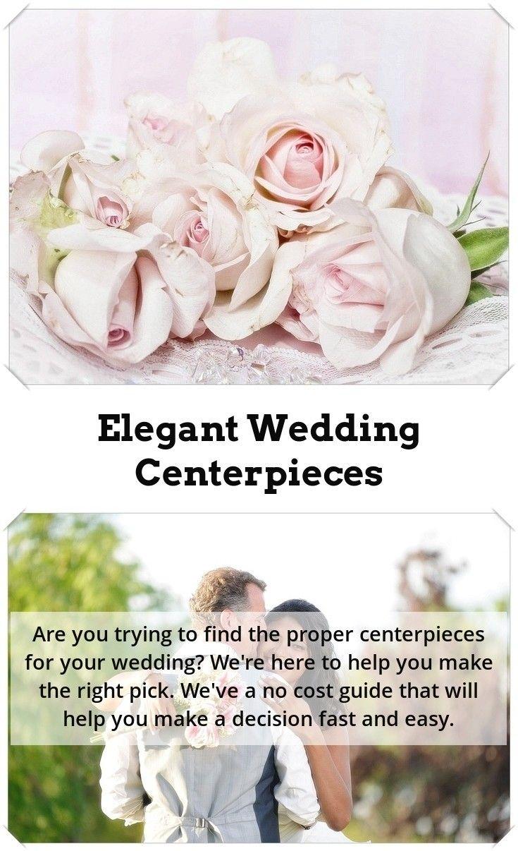Best Ideas For Wedding Centerpieces   Pinterest   Wedding ...