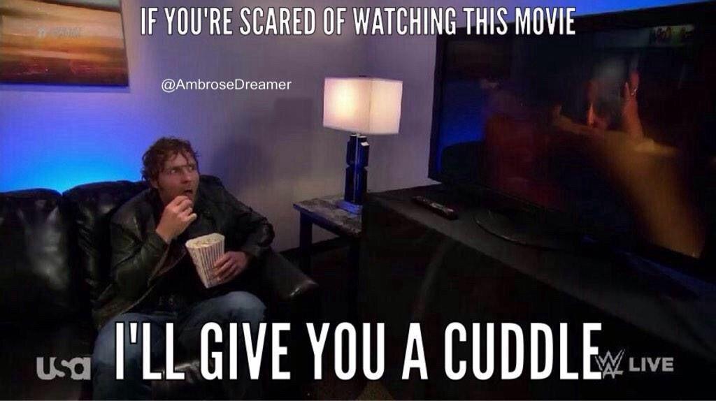 *Screams* this movie is so scary *Cuddles Dean* *Devilish Smile*