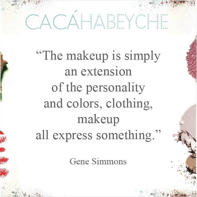 """""""A maquiagem é simplesmente uma extensão da personalidade, e cores, roupas, maquiagem, todas expressam algo."""" https://www.instagram.com/p/BAJ4KB7iMAY/?taken-by=cacahabeyche"""