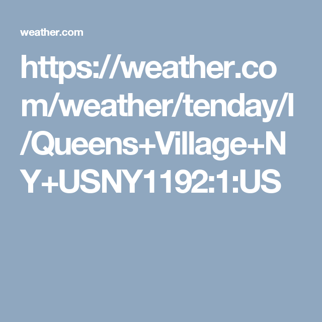 Queens Village NY Day Weather Forecast Weather And Queens - 10 day weather ny