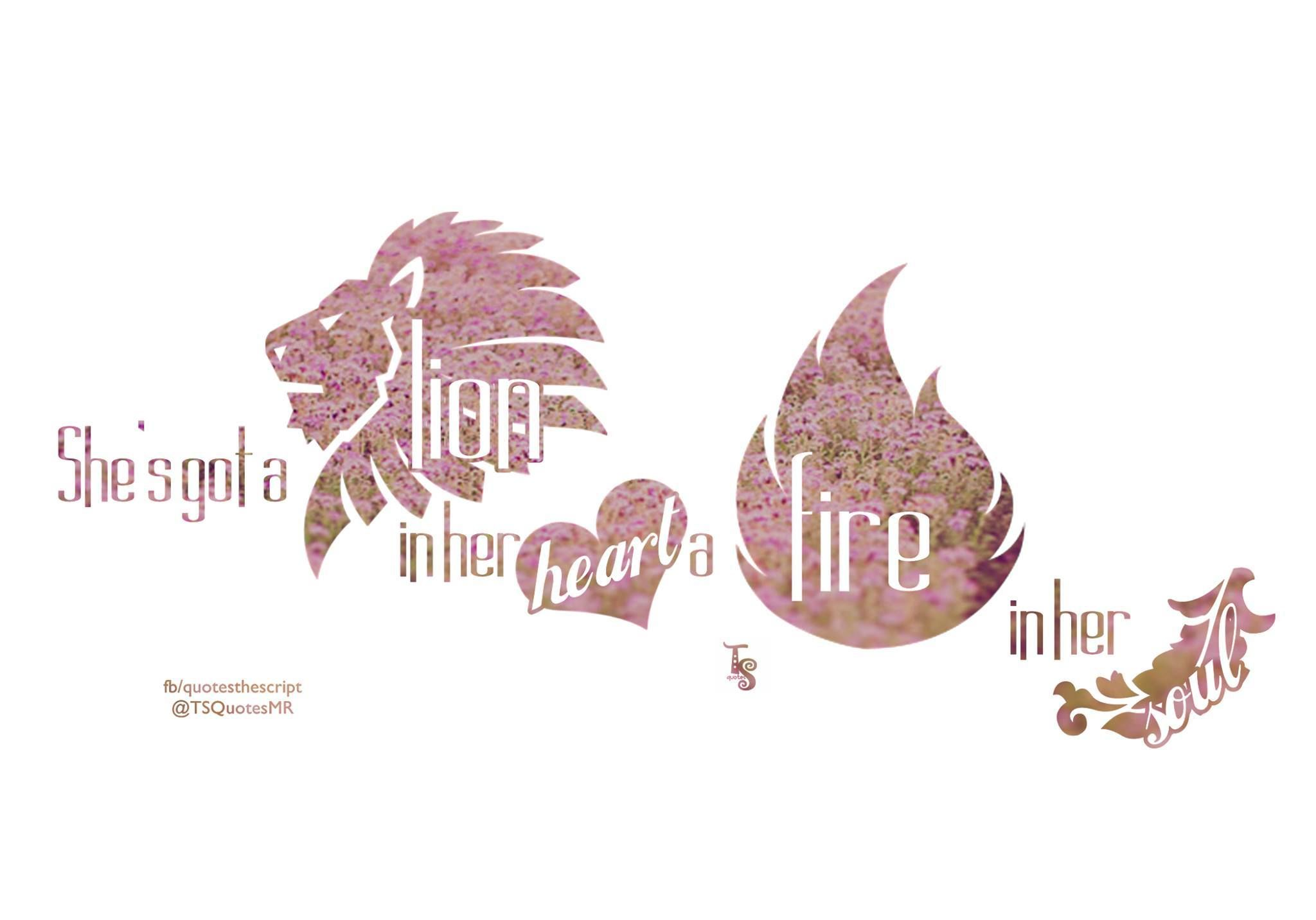 Shes Got A Lion In Her Heart And A Fire In Her Soul Superheroes