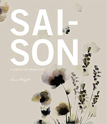 Buy Saison: A Year at the French Cafe Book Online at Low ...