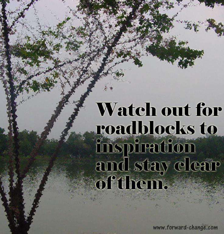 Roadblocks to #inspiration