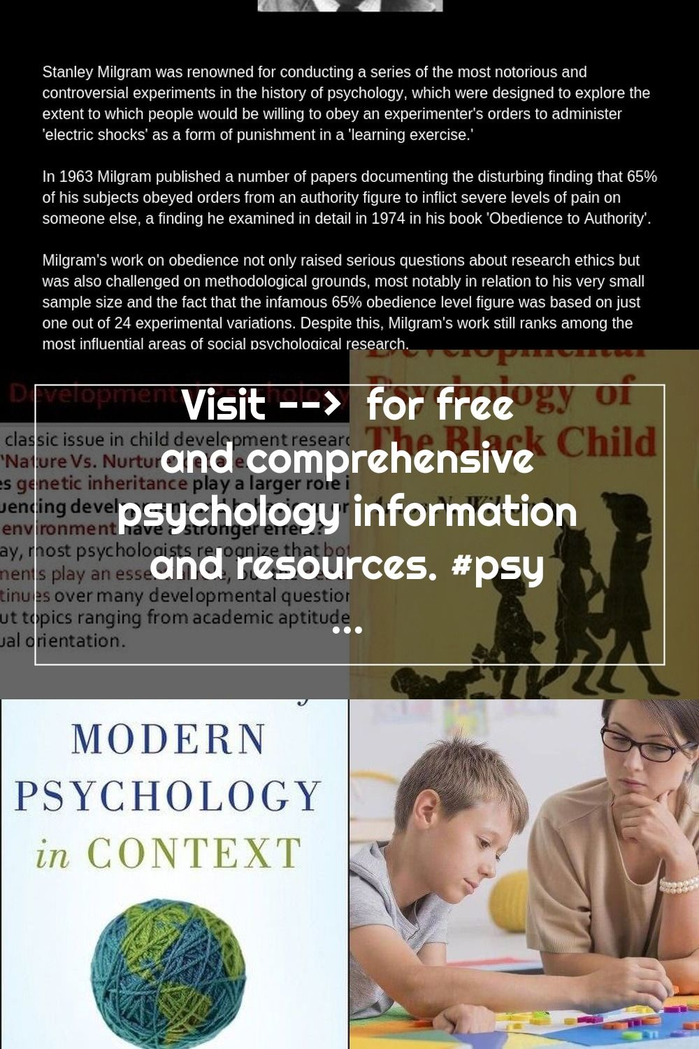 Visit For Free And Comprehensive Psychology Information And Resources Psychology Stanleymilgr In 2020 History Of Psychology Developmental Psychology Psychology