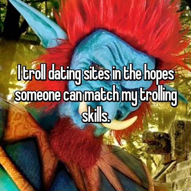 Troll internet dating site hook up op vliegtuig