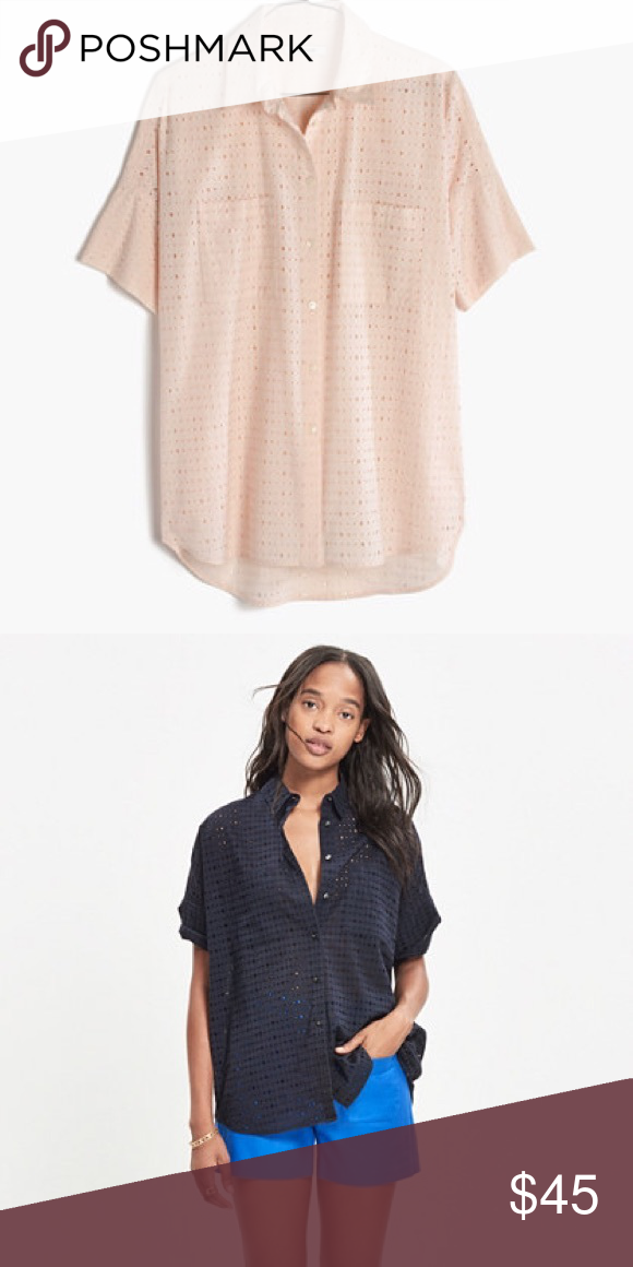 e0cc5529 Button Down Shirt · Madewell Eyelet Courier Shirt NWOT. Light pink color.  Very cute and perfect for summer