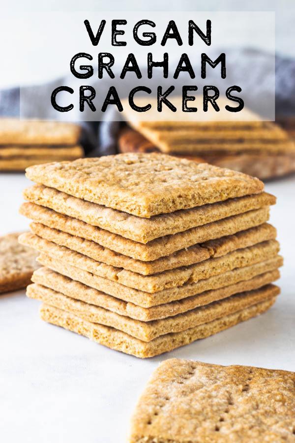 Vegan Graham Crackers Recipe Graham Crackers Vegan Homemade Graham Crackers Graham Crackers