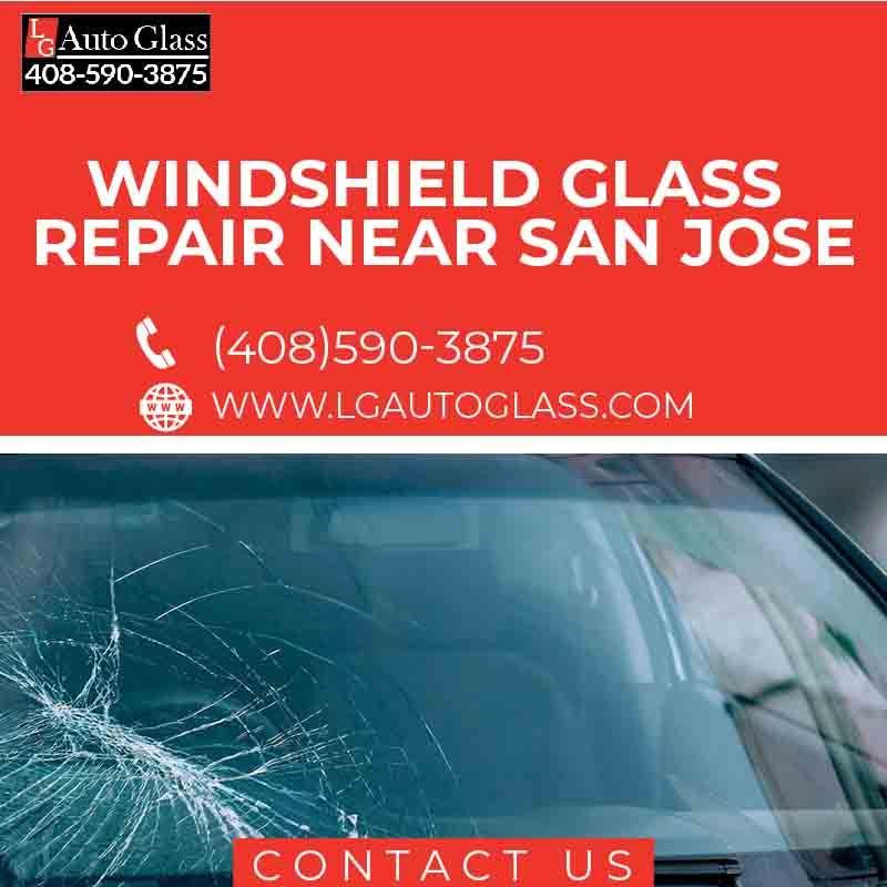 Windshield Glass Repair Near San Jose in 2020 Windshield