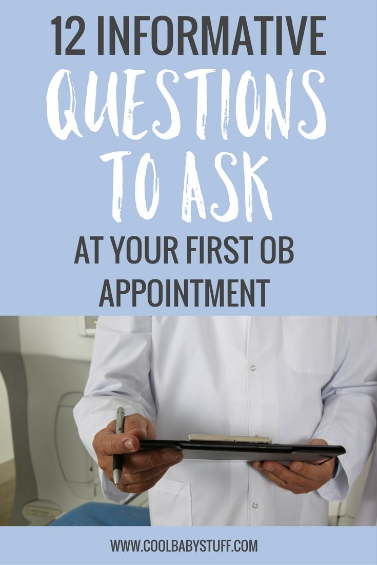 12 Questions To Ask Your OB At Your First Appointment (With images) | This  or that questions, First prenatal appointment, Prenatal appointment