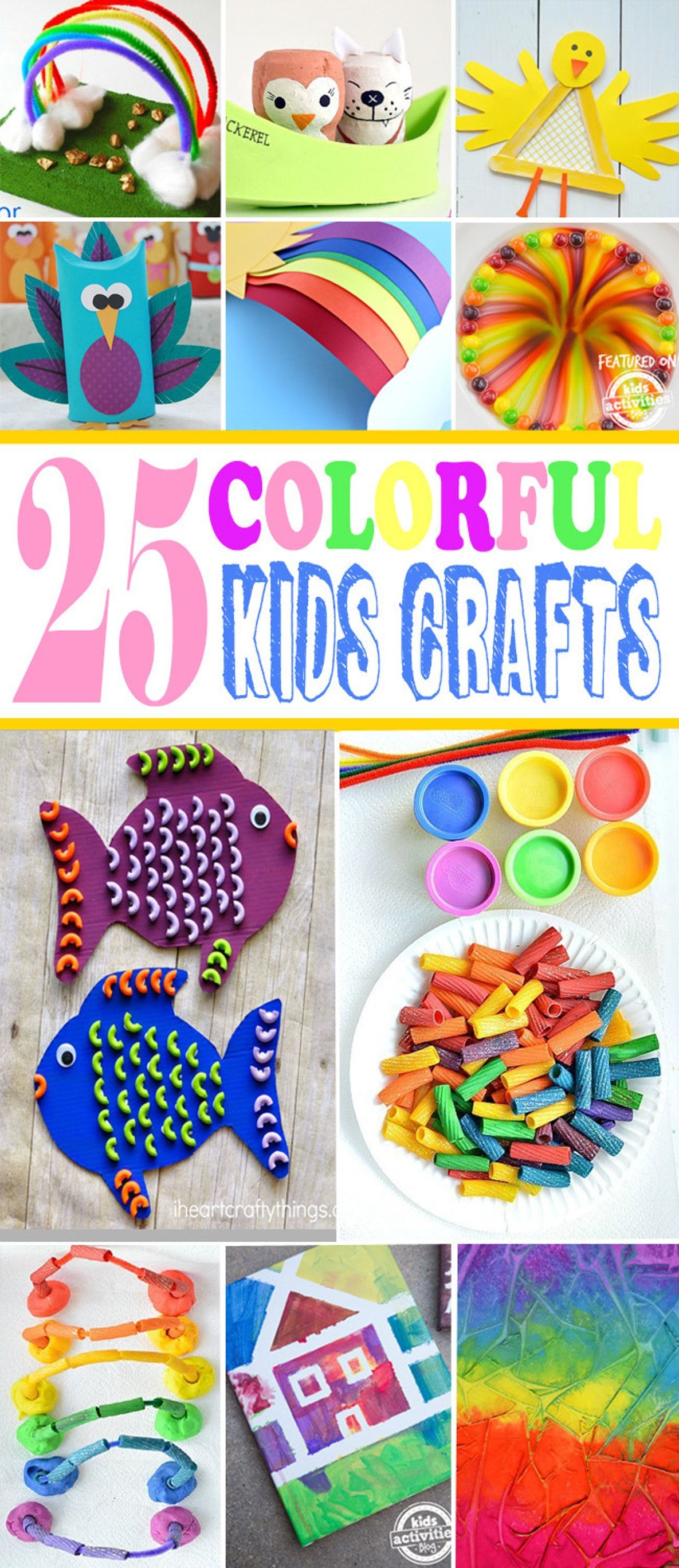 25+ Colorful Kids Craft Ideas  Kids Activities