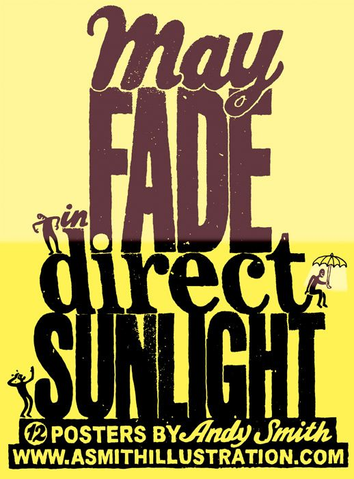 May fade in direct sunlight - Andy Smith