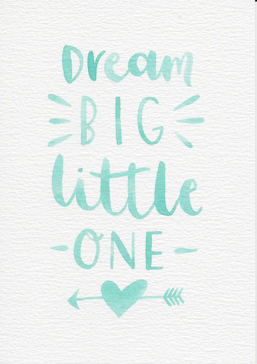 Dream Big Little One Quote, Baby Gift, Nursery Wall Art ...