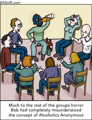 Alcoholics Anonymous Jokes In 2020 Jokes Funny Memes Meetings Humor