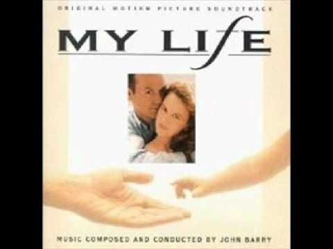 My Life Soundtrack John Barry End Title Soundtrack Song Artists Movie Songs