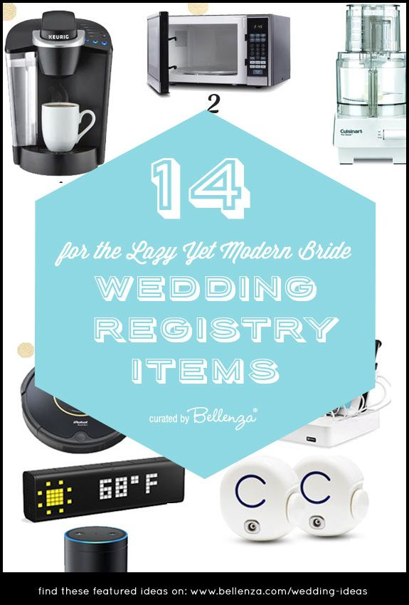 Best Wedding Registry Items For The Lazy Yet Modern Bride