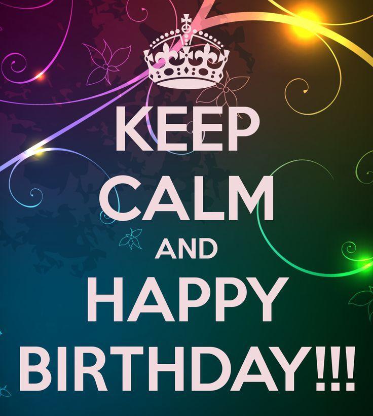 Keep calm and happy birthdaytopbirthdaywishes – Live Happy Birthday Cards