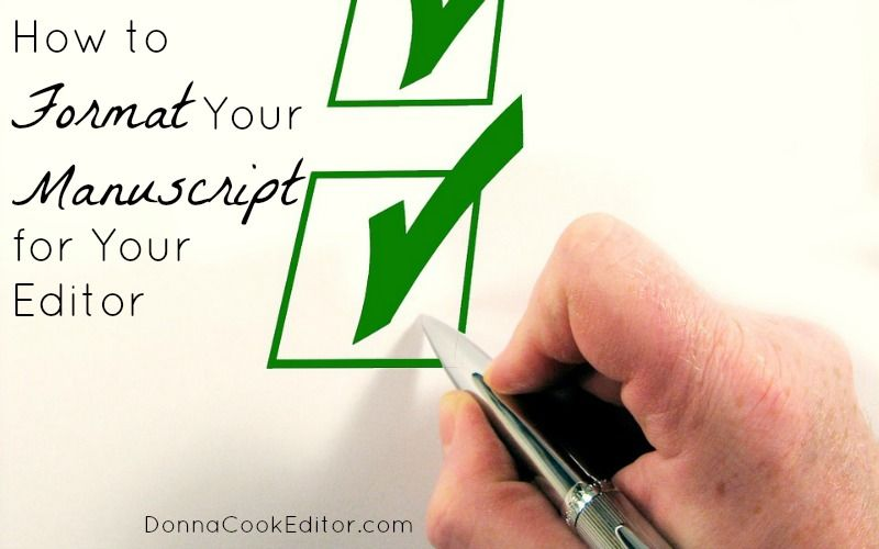 How To Format Your Manuscript For Your Editor The Business Of