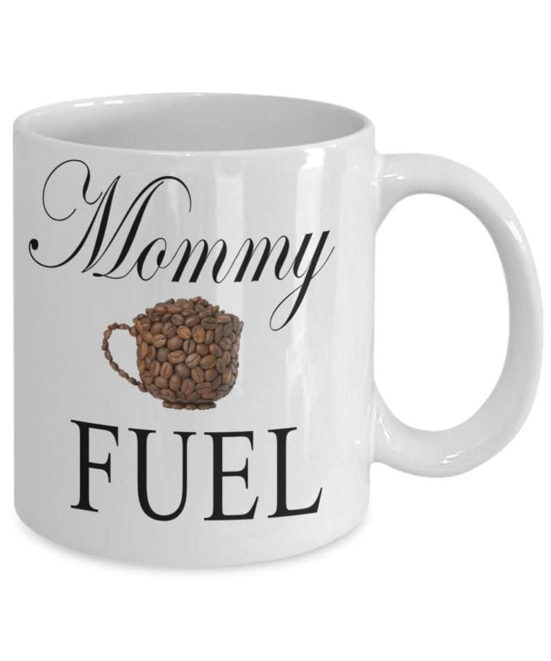 Mothers Day Mug Mommy FUEL Birthday Gift For Mom