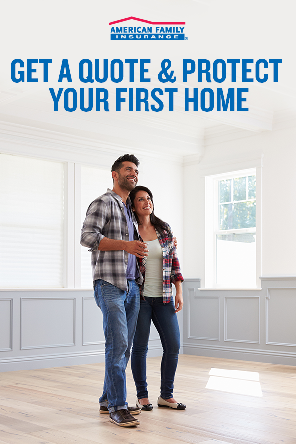 Buying Your First Home? We'll Help You Protect It