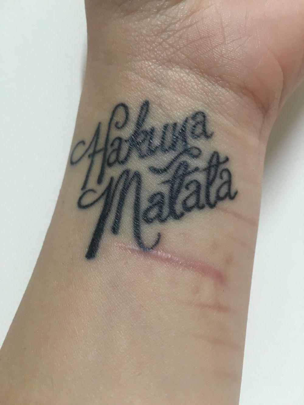 ccab25871f9 Hakuna Matata wrist tattoo | Tattoos and Piercings | Tattoos, Wrist ...