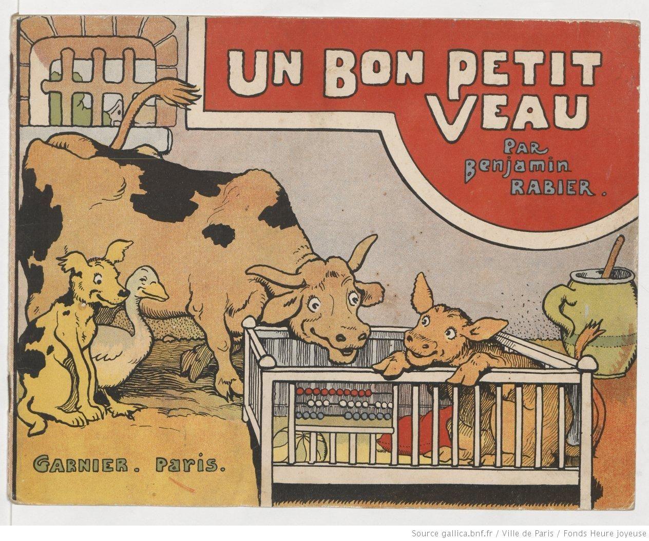 Un bon petit veau par benjamin rabier collections num ris es dans gallica fonds heure - Coloriage petit veau ...