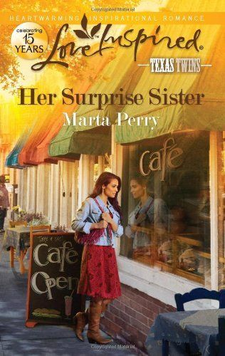 Her Surprise Sister Love Inspired Texas Twins By Marta Perry