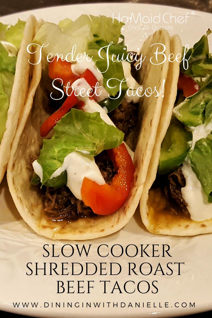 Slow Cooker Shredded Roast Beef Tacos | Dinner recipes ...