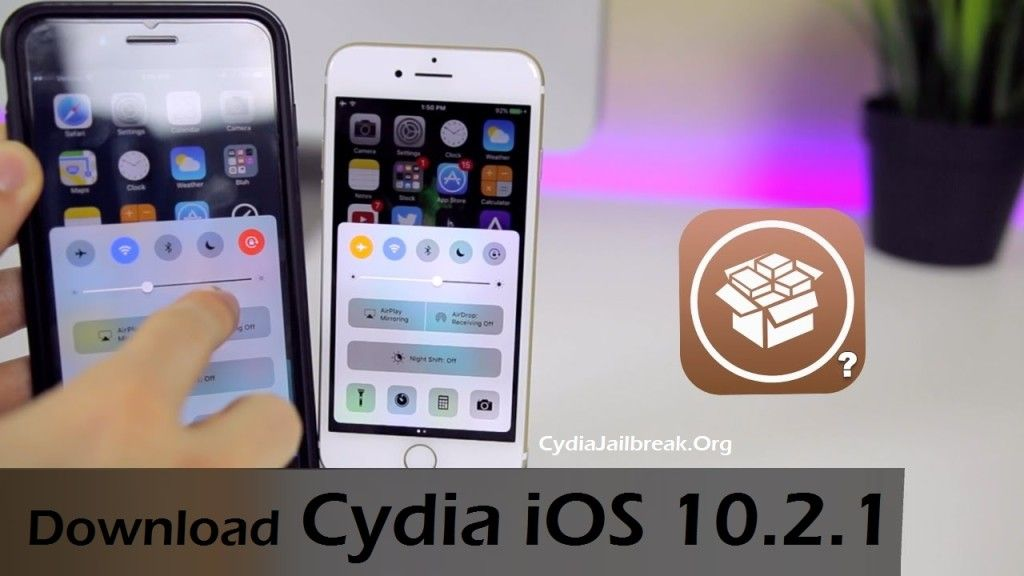 Why Download Cydia iOS 10.2.1 iPhone/iPad /iPod Touch