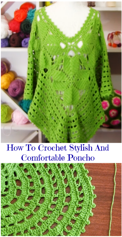 Stylish And Comfy Poncho Designers Share Free Crochet Patterns