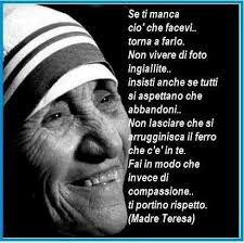 Risultati Immagini Per Frasi Famose Madre Teresa Di Calcutta