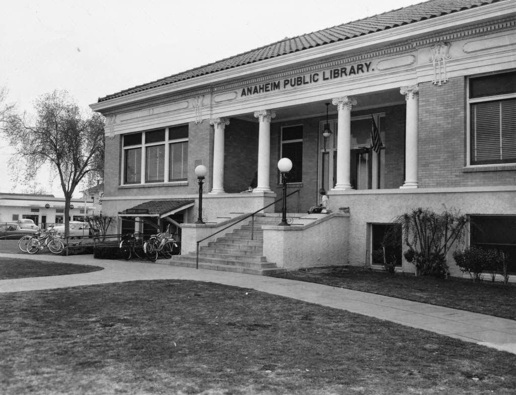 Early Anaheim Libraries With Images Anaheim California