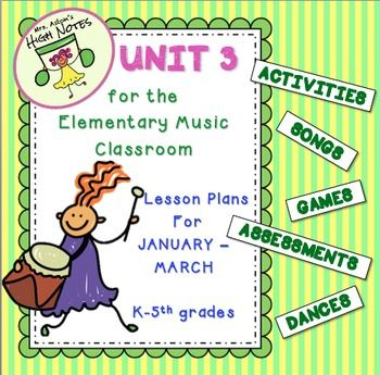 Over 200 pages based on the standards. Everything you need!Unit 37 lesson plans designed for each grade, K-4(5) Jan.-March. A total of 35 plans, less than $2.50 per plan.Self-contained Lesson Plans for all elementary music  teachers.Especially designed for new teachers and also those teachers who do not have access to a budget, resources, and materials.A quality music program is POSSIBLE!!100 pages of lesson plans, 18 pages of songs and teaching posters30 pages of activities, games…