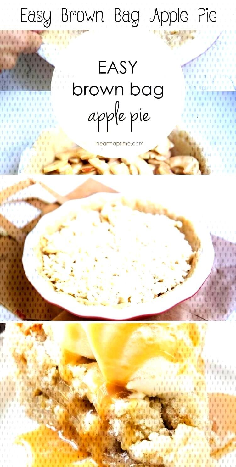Easy Brown Bag Apple Pie Easy Brown Bag Apple Pie – The most delicious crumb top apple pie that i