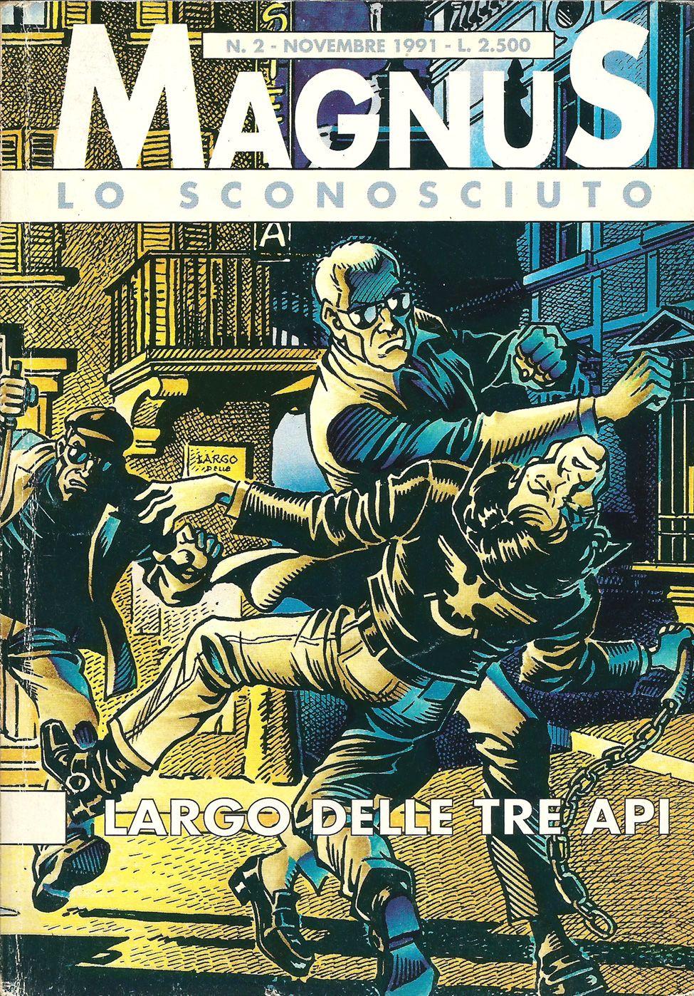Alan ford gruppo t n t ubc enciclopedia online del fumetto - Lo Sconosciuto N 2 Largo Delle Tre Api Di Magnus Roberto