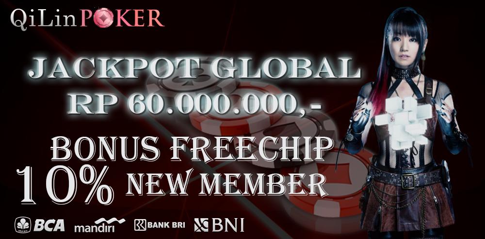Qilinpoker Com Agen Poker Domino Qq Ceme Blackjack Terpercaya Bonus Free Chip New Member 10 Bonus Referral 10 Jackpot 60 Juta Seti Poker Blackjack Agen