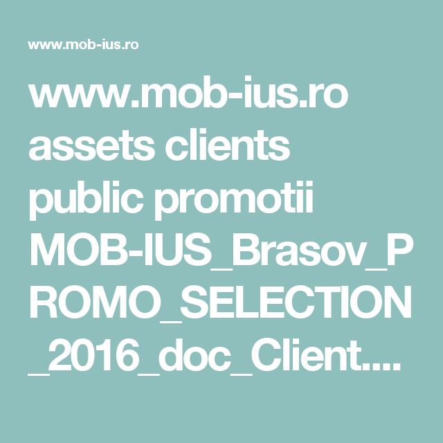 www.mob-ius.ro assets clients public promotii MOB-IUS_Brasov_PROMO_SELECTION_2016_doc_Client.pdf