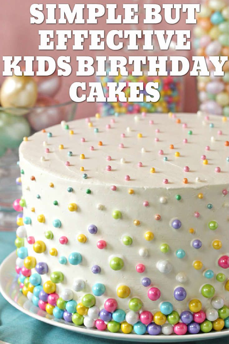 Easy Kids Birthday Cake Ideas That Never Fail With Images