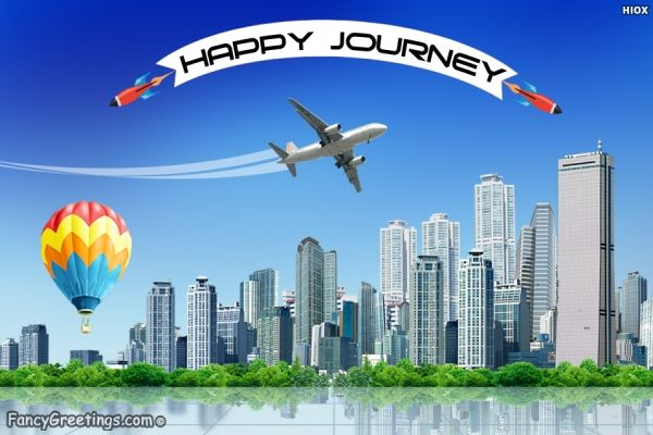 Wish your friend to have a happy and safe journey with