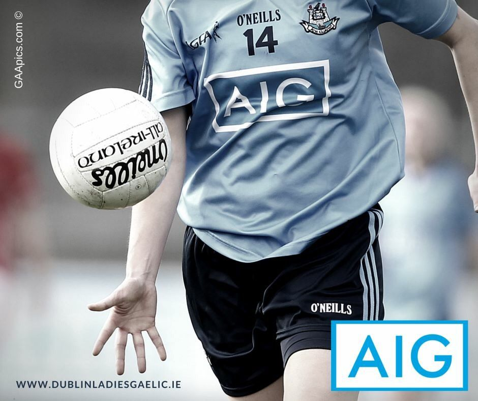 We Are Dublin DUBLIN LADIES FOOTBALLERS INVOLVED IN LEINSTER DOUBLE BILL THIS SATURDAY - We Are Dublin