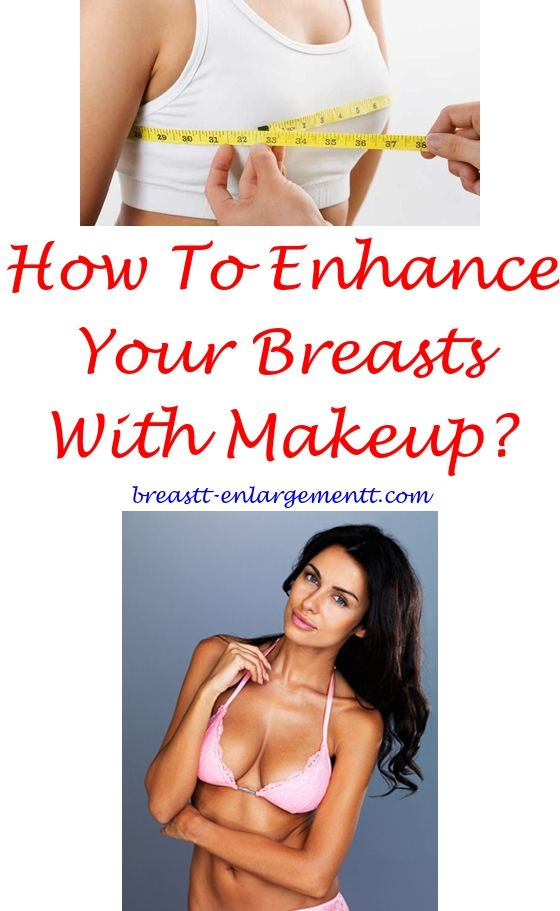Breast enlargement about