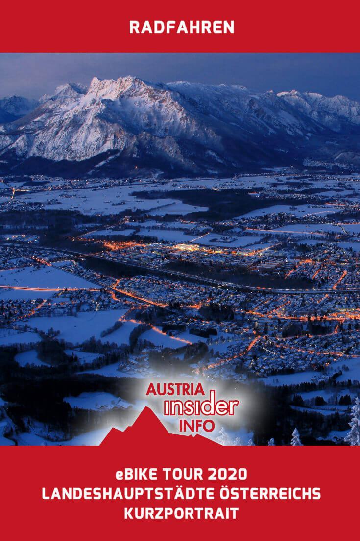 Ebike Tour 2020 Osterreichs Landeshauptstadte Austria Insiderinfo In 2020 Osterreich Urlaub Ausflug Osterreich