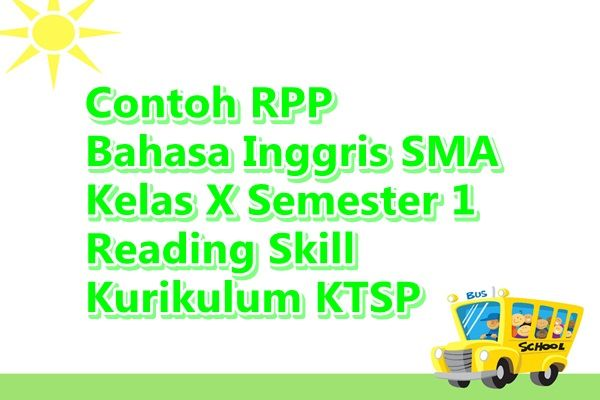 Contoh Rpp Bahasa Inggris Sma Kelas X Semester 1 Writing Skill Ktsp Inggris Belajar Bahasa Inggris Bahasa
