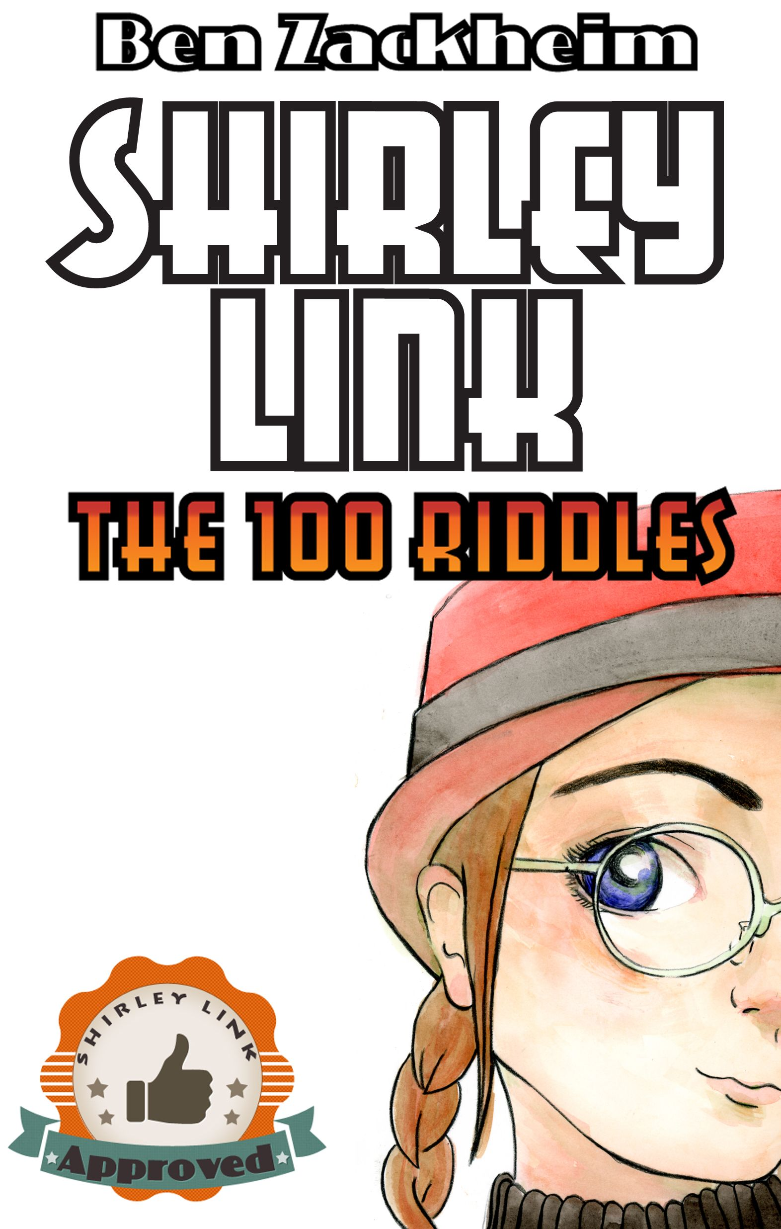 Coming 11/29/2013! Shirley Link & The 100 Riddles is the
