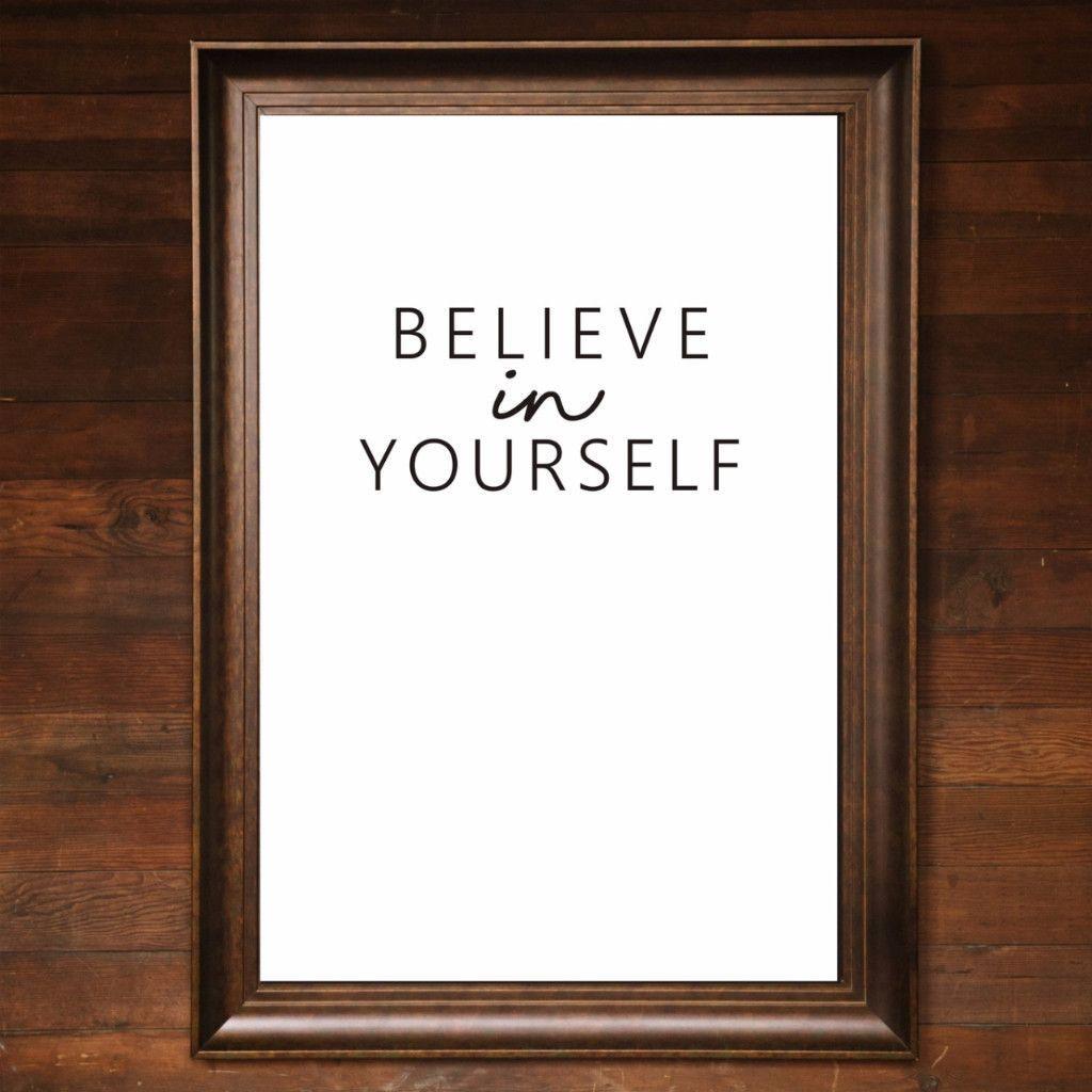 "Big Wall Art 24"" X 36"" - Believe in Yourself"
