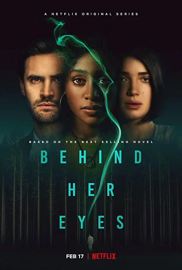 Behind Her Eyes Trailer Coming To Netflix February 17 2021 In 2021 Psychological Thrillers Netflix Original Series Netflix