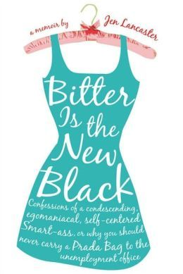 """Bitter is the New Black"" by Jen Lancaster (Pi Beta Phi)"