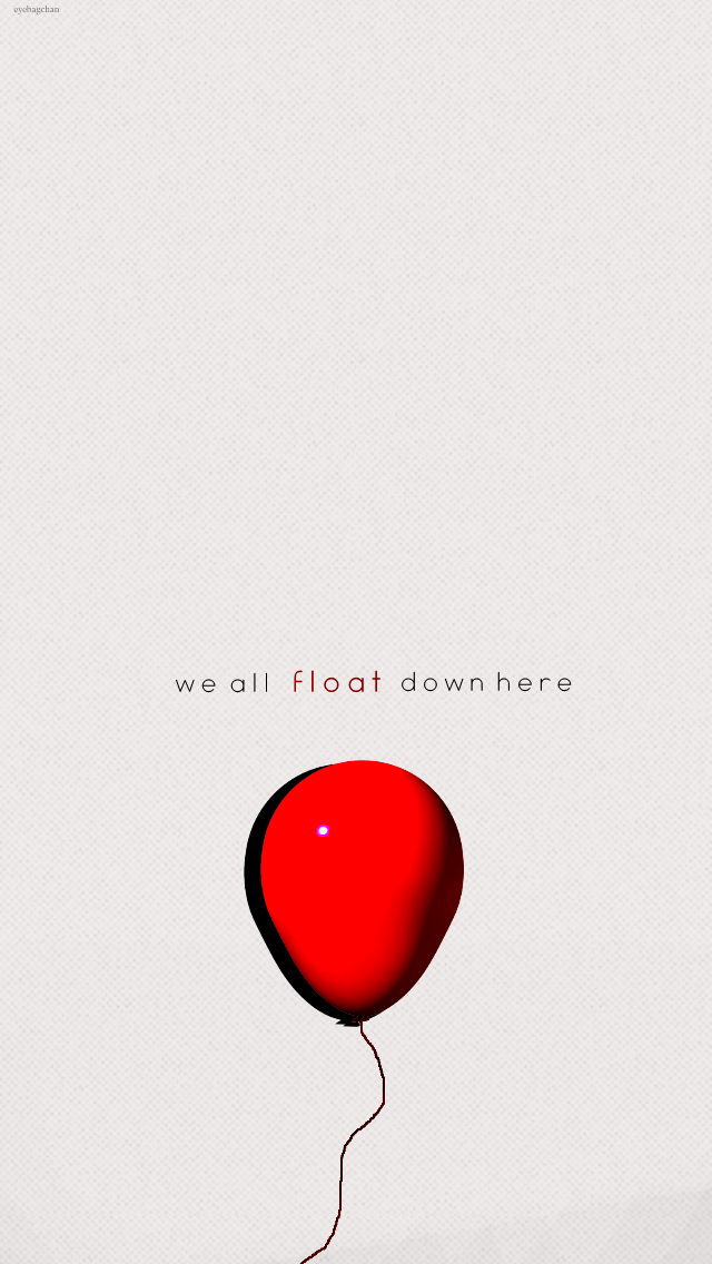 We All Float Down Here Yes We Do Pennywise The Dancing Clown Pennywise Iphone Wallpaper Stranger Things Wallpaper