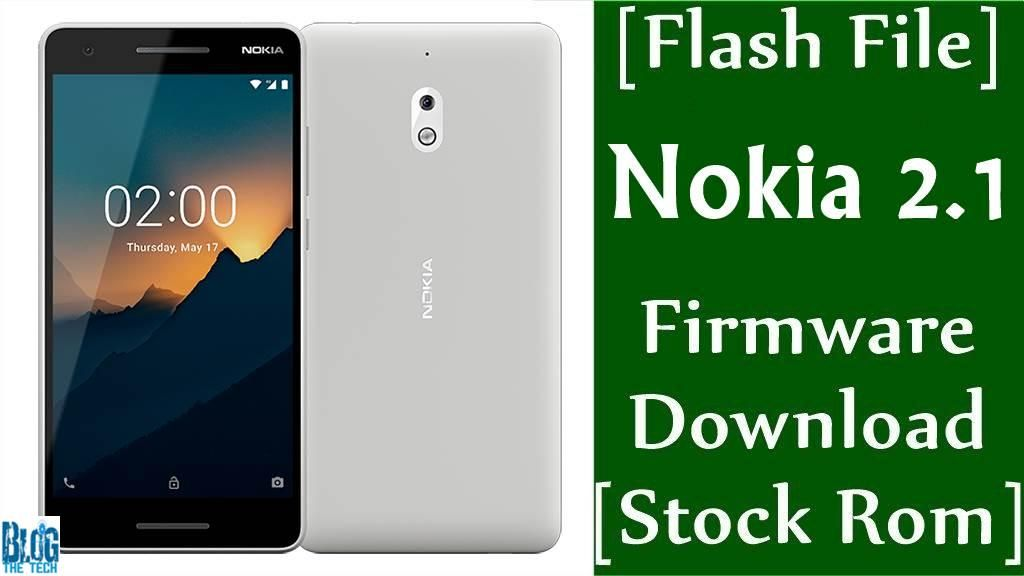 Flash File] Nokia 2 1 TA-1084 Firmware Download [Stock Rom